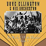 Duke Ellington & His Orchestra The Works Of Duke Ellington Volume 7