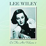 Lee Wiley On The Air Volume 2
