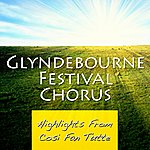 Glyndebourne Festival Chorus Highlights From Cosi Fan Tutte