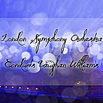 London Symphony Orchestra Conducts Vaughan Williams