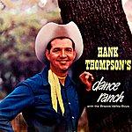 Hank Thompson Dance Ranch