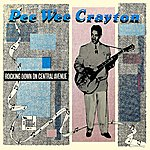 Pee Wee Crayton Rocking Down On Central Avenue