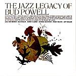 Bud Powell The Jazz Legacy Of Bud Powell