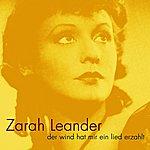 Zarah Leander Der Wind Hat Mir Ein Lied Erzahlt