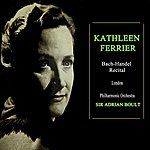 Kathleen Ferrier Bach And Handel Arias