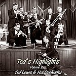 Ted Lewis Ted's Highlights Volume 2