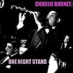Charlie Barnet One Night Stand