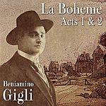 Beniamino Gigli La Bohème Acts 1 & 2