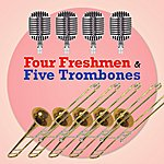 The Four Freshmen Four Freshmen And Five Trombones