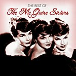 The McGuire Sisters The Best Of The Mcguire Sisters
