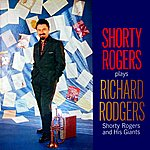 Shorty Rogers Shorty Rogers Plays Richard Rodgers