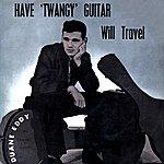 Duane Eddy Have Twangy Guitar - Will Travel