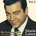 Mario Lanza His Greatest Hits From Operettas And Musicals, Vol. I