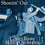 Count Basie & His Orchestra Shoutin' Out
