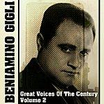 Beniamino Gigli Great Voices Of The Century Volume 2