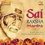 Anup Jalota Sai Raksha Mantra