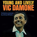 Vic Damone Young And Lively