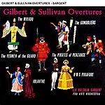 The Pro Arte Orchestra Gilbert & Sullivan Overtures
