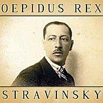 Igor Stravinsky Oepidus Rex