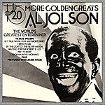 Al Jolson More Golden Greats