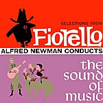 Alfred Newman Selections From Fiorello & The Sound Of Music