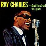 Ray Charles Dedicated To You