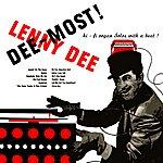 Lenny Dee Dee-Most!