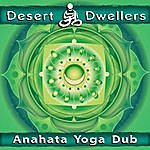 Desert Dwellers Anahata Yoga Dub