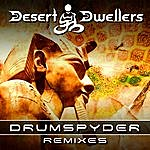 Desert Dwellers Drumspyder Remixes