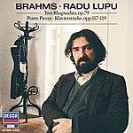 Radu Lupu Brahms: Piano Pieces, Opp.117, 118, 119