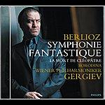 Olga Borodina Berlioz: Symphonie Fantastique/Cléopâtre
