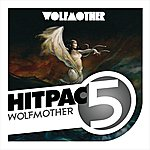 Wolfmother Wolfmother Hit Pac - 5 Series