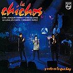 Los Chichos ... Y Esto Es Lo Que Hay (Live - Remastered)