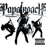 Papa Roach Metamorphosis (Explicit Version)