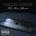 Marilyn Manson We're From America
