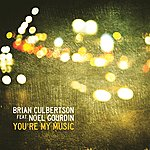 Brian Culbertson You're My Music