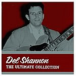 Del Shannon The Ultimate Collection