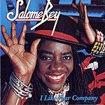 Salome Bey I Like Your Company