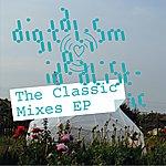 Digitalism Idealistic (The Classic Mixes Ep)