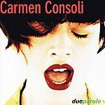 Carmen Consoli Due Parole
