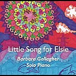 Barbara Gallagher Little Song For Elsie