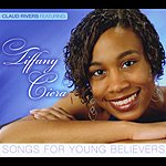 Claud Rivers Songs For Young Believers