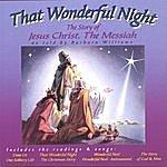 Barbara Williams That Wonderful Night, The Story Of Jesus Christ, The Messiah