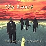 The Brad Bietry Jazz Group The Quest