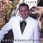 Bryan Lloyd Making Memories In The Gorge