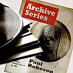 Paul Robeson Archive Series - Paul Robeson