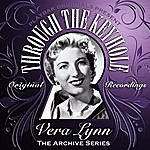 Vera Lynn Playbak Originals Present - Through The Keyhole - Vera Lynn