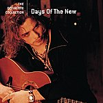 Days Of The New The Definitive Collection