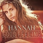 Hannah Good Feeling (Remixes)