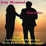 Yves Montand C'est Si Bon